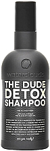 "Parfumuri și produse cosmetice Șampon ""Detox"" - Waterclouds The Dude Detox Shampoo"