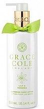 Parfumuri și produse cosmetice Loțiune de mâini - Grace Cole Lily & Verbena Hand Lotion