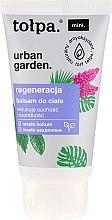 Parfumuri și produse cosmetice Balsam de corp - Tolpa Urban Garden Body Balsam