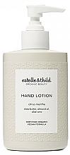 Parfumuri și produse cosmetice Loțiune pentru mâini - Estelle & Thild Citrus Menthe Hand Lotion