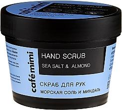 """Parfumuri și produse cosmetice Scrub de mâini """"Sare de mare"""" - Cafe Mimi Hand Scrub"""