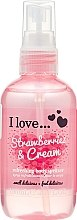 Parfumuri și produse cosmetice Spray de corp - I Love... Strawberries & Cream Body Spritzer