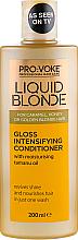 Parfumuri și produse cosmetice Balsam de păr, strălucire intensivă - Pro:Voke Liquid Blonde Gioss Intensifying Conditioner