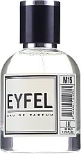 Parfumuri și produse cosmetice Eyfel Perfum M-15 - Apă de parfum