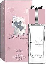 Parfumuri și produse cosmetice Evaflor Je T'aime Eau Supreme - Apă de parfum