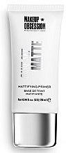 Parfumuri și produse cosmetice Primer pentru față - Makeup Obsession Game Set Matte Mattifing Primer