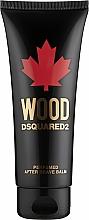 Parfumuri și produse cosmetice Dsquared2 Wood Pour Homme - Balsam după ras
