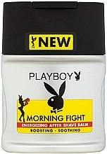 Parfumuri și produse cosmetice Balsam după ras - Playboy Morning Fight After Shave Balm