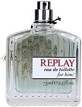 Parfumuri și produse cosmetice Replay Man - Apă de toaletă (tester fără capac)