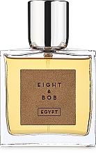 Parfumuri și produse cosmetice Eight & Bob Perfume Egypt - Apă de parfum