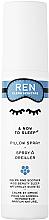 Parfumuri și produse cosmetice Spray pentru perne - Ren & Now to Sleep Pillow Spray