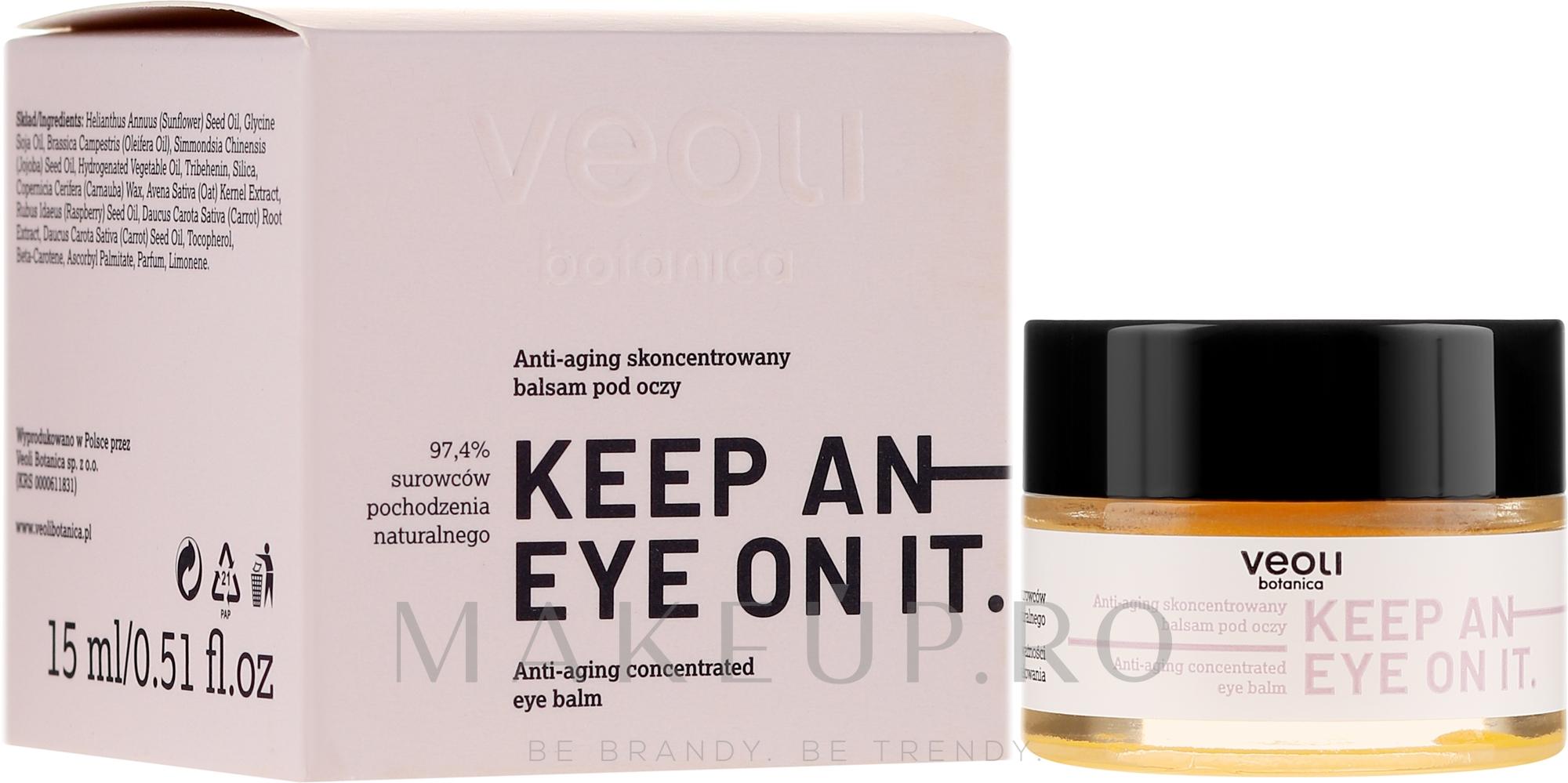 Balsam concentrat anti-îmbătrânire sub ochi - Veoli Botanica Anti-aging Concentrated Eye Balm Keep An Eye On It — Imagine 15 ml