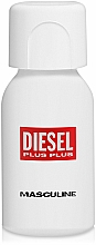 Parfumuri și produse cosmetice Diesel Plus Plus Masculine - Apă de toaletă