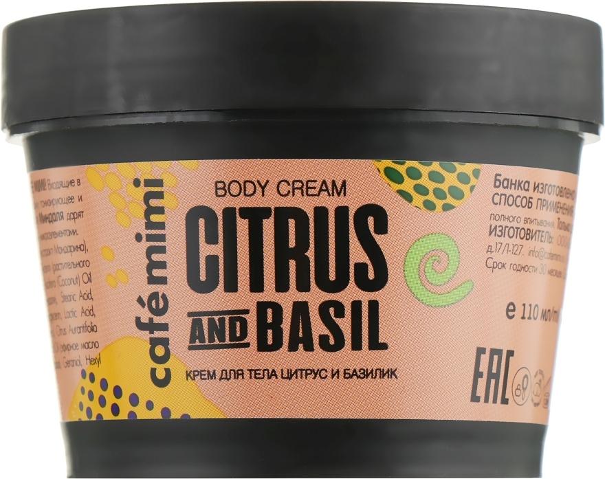 Cremă pentru corp - Cafe Mimi Body Cream Citrus And Basil