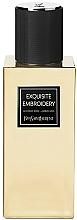 Parfumuri și produse cosmetice Yves Saint Laurent Exquisite Embroidery - Apă de parfum