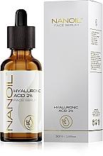 Parfumuri și produse cosmetice Ser hidratant cu acid hialuronic pentru toate tipurile de ten - Nanoil Face Serum Hyaluronic Acid 2%