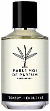 Parfumuri și produse cosmetice Parle Moi De Parfum Tomboy Neroli/65 - Apă de parfum