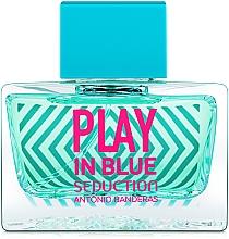 Parfumuri și produse cosmetice Antonio Banderas Play In Blue Seduction - Apă de toaletă