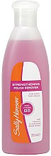 Parfumuri și produse cosmetice Dizolvant pentru lac de unghii - Sally Hansen Strengthening Polish Remover With Vitamin E