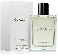 Parfumuri și produse cosmetice Banana Republic Classic - Apă de parfum