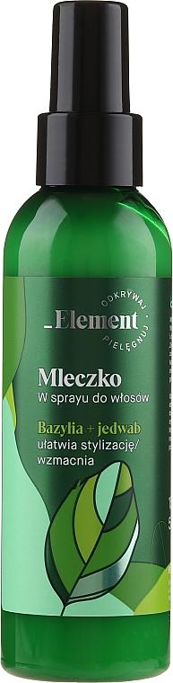 Spray pentru căderea și întarirea părului - _Element Basil Strengthening Anti-Hair Loss Leave-In Milk Spray