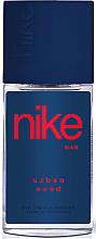 Parfumuri și produse cosmetice Nike Urban Wood Man - Deodorant