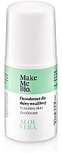 Parfumuri și produse cosmetice Deodorant natural cu extract de aloe vera - Make Me Bio Deo Natural Roll-on