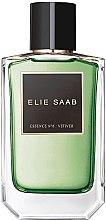 Parfumuri și produse cosmetice Elie Saab Essence No 6 Vetiver - Apă de parfum