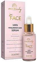 """Parfumuri și produse cosmetice Ser pentru față """"Acid hialuronic"""" - One&Only Cosmetics For Face&Neckline 100% Hyaluronic Acid Serum"""
