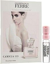 Parfumuri și produse cosmetice Gianfranco Ferre Camicia 113 - Apă de toaletă (mostră)