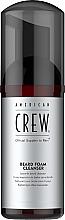 Parfumuri și produse cosmetice Spumă de curățare pentru barbă - American Crew Beard Foam Cleanser