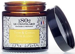 """Parfumuri și produse cosmetice Lumânare parfumată """"Cimbru-lămâie"""" - Le Chatelard 1802 Thyme-Lemon Scented Candle"""
