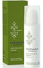 Parfumuri și produse cosmetice Cremă anticelulitică - Madara Cosmetics Anti-Cellulite Cream