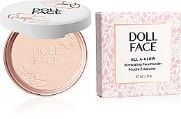 Parfumuri și produse cosmetice Pudră de față - Doll Face All A Glow Illuminating Powder