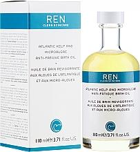 Parfumuri și produse cosmetice Ulei de baie - Ren Atlantic Kelp and Magnesium Anti-Fatigue Bath Oil