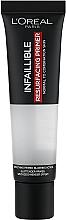 Parfumuri și produse cosmetice Bază de machiaj - L'Oreal Paris Infaillible Primer Base