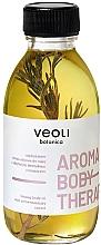 Parfumuri și produse cosmetice Ser pentru corp - Veoli Botanica Aroma Body Therapy