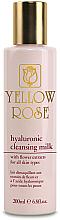 Parfumuri și produse cosmetice Lăptișor de curățare cu acid hialuronic - Yellow Rose Hyaluronic Cleansing Milk