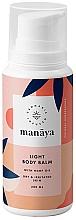 Parfumuri și produse cosmetice Balsam ușor cu ulei de cânepă pentru corp - Manaya Light Body Balm With Hemp Oil