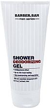 Parfumuri și produse cosmetice Gel de duș deodorant - Barber.Bar Men Series Shower Deodorizing Gel