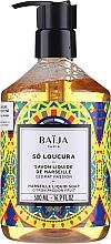 Parfumuri și produse cosmetice Săpun lichid de Marsilia - Baija So Loucura Marseille Liquid Soap