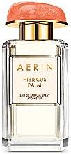Parfumuri și produse cosmetice Estee Lauder Aerin Hibiscus Palm - Apă de parfum