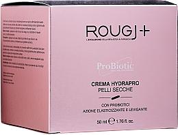 Parfumuri și produse cosmetice Cremă pentru ten uscat - Rougj+ ProBiotic Crema Hydrapro