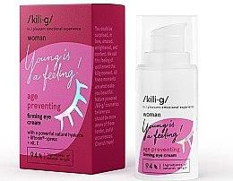 Parfumuri și produse cosmetice Cremă cu efect de întărire pentru zona ochilor - Kili·g Woman Age Preventing Eye Cream