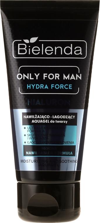 Gel hidratant pentru ten - Bielenda Only For Man Hydra Force Hialuron Face AquaGel — Imagine N2