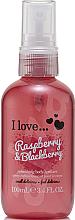 Parfumuri și produse cosmetice Spray revigorant pentru corp - I Love... Raspberry & Blackberry