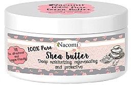 Parfumuri și produse cosmetice Unt de Shea - Nacomi Natural Shea Butter
