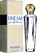 Parfumuri și produse cosmetice Shakira Dream - Apă de toaletă