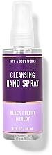 Parfumuri și produse cosmetice Spray de curățare pentru mâini  - Bath And Body Works Cleansing Hand Spray Black Cherry Merlot
