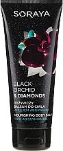 Parfumuri și produse cosmetice Balsam hidratant pentru corp - Soraya Black Orchid & Diamonds Nourishing Body Balm